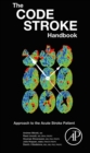 The Code Stroke Handbook : Approach to the Acute Stroke Patient - eBook