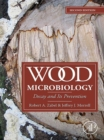 Wood Microbiology : Decay and Its Prevention - eBook