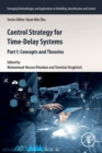 Control Strategy for Time-Delay Systems : Part I: Concepts and Theories - Book
