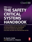 The Safety Critical Systems Handbook : A Straightforward Guide to Functional Safety: IEC 61508 (2010 Edition), IEC 61511 (2015 Edition) and Related Guidance - Book