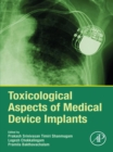 Toxicological Aspects of Medical Device Implants - eBook