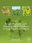 Recent Highlights in the Discovery and Optimization of Crop Protection Products - eBook
