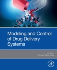 Modeling and Control of Drug Delivery Systems - Book
