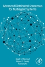 Advanced Distributed Consensus for Multiagent Systems - Book
