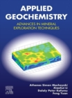 Applied Geochemistry : Advances in Mineral Exploration Techniques - eBook