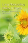 Long Non-coding RNAs in Plants : Roles in Development and Stress - eBook