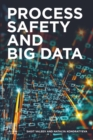 Process Safety and Big Data - eBook