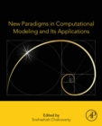 New Paradigms in Computational Modeling and Its Applications - eBook