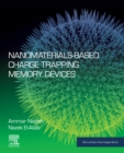 Nanomaterials-Based Charge Trapping Memory Devices - eBook