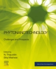 Phytonanotechnology : Challenges and Prospects - eBook
