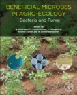 Beneficial Microbes in Agro-Ecology : Bacteria and Fungi - eBook