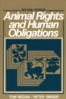 Animal Rights and Human Obligations - Book