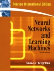 Neural Networks and Learning Machines : International Edition - Book
