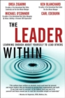 Leader Within, The : Learning Enough About Yourself to Lead Others - Book