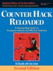 Counter Hack Reloaded : A Step-by-Step Guide to Computer Attacks and Effective Defenses - Book