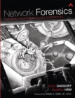 Network Forensics : Tracking Hackers through Cyberspace - Book