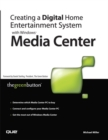 Creating a Digital Home Entertainment System with Windows Media Center - eBook