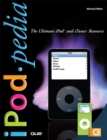 iPodpedia :  The Ultimate iPod and iTunes Resource - eBook