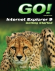 Go! With Internet Explorer 9 Getting Started - Book