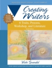 Creating Writers : 6 Traits, Process, Workshop, and Literature - Book