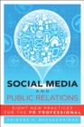 Social Media and Public Relations : Eight New Practices for the PR Professional - Book