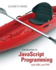 Introduction to JavaScript Programming with XML and PHP - Book