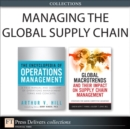 Managing the Global Supply Chain (Collection) - eBook
