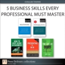 5 Business Skills Every Professional Must Master (Collection) - eBook