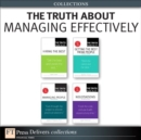 The Truth About Managing Effectively (Collection) - eBook