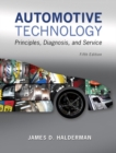 Automotive Technology : Principles, Diagnosis, and Service - Book