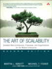 The Art of Scalability : Scalable Web Architecture, Processes, and Organizations for the Modern Enterprise - Book