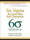 Six Sigma for Green Belts and Champions : Foundations, DMAIC, Tools, Cases, and Certification - Book