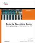 Security Operations Center : Building, Operating, and Maintaining your SOC - Book
