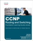 CCNP Routing and Switching Foundation Learning Guide Library - eBook
