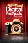 The Best of The Digital Photography Book Series : The step-by-step secrets for how to make your photos look like the pros'! - Book