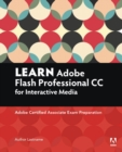 Learn Adobe Animate CC for Interactive Media : Adobe Certified Associate Exam Preparation - Book