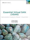 Essential Virtual SAN (VSAN) : Administrator's Guide to VMware Virtual SAN - Book