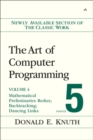 The Art of Computer Programming, Volume 4, Fascicle 5 : Mathematical Preliminaries Redux; Introduction to Backtracking; Dancing Links - Book
