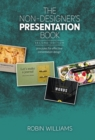 The Non-Designer's Presentation Book : Principles for effective presentation design - Book