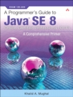 A Programmer's Guide to Java SE 8 Oracle Certified Professional (OCP) - Book