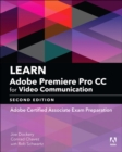 Learn Adobe Premiere Pro CC for Video Communication : Adobe Certified Associate Exam Preparation - Book