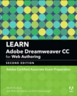 Learn Adobe Dreamweaver CC for Web Authoring : Adobe Certified Associate Exam Preparation - Book