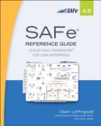 SAFe 4.5 Reference Guide : Scaled Agile Framework for Lean Enterprises - Book