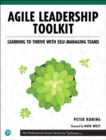 Agile Leadership Toolkit : Learning to Thrive with Self-Managing Teams - Book