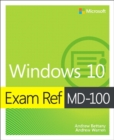Exam Ref MD-100 Windows 10, 1/e - Book