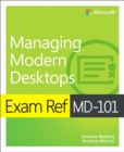 Exam Ref MD-101 Managing Modern Desktops - Book