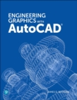 Engineering Graphics with AutoCAD, 1/e - Book