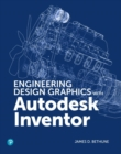 Engineering Design Graphics with Autodesk Inventor 2020 - Book