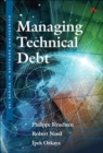 Managing Technical Debt : Reducing Friction in Software Development - Book