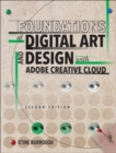 Foundations of Digital Art and Design with Adobe Creative Cloud, 1/e - Book